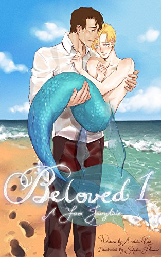 Out of the Sea: A Yaoi Merman Fairytale (Beloved Book 1) (English Edition)