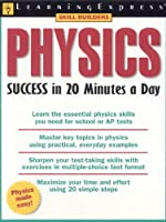 Physics Success in 20 Minutes a Day (Skill Builders)
