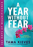 A Year Without Fear: 365 Days of Magnificence by Tama Kieves(2015-01-02)
