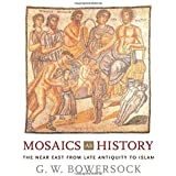 Mosaics as History: The Near East from Late Antiquity to Islam: 16