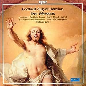 ゴットフリート・アウグスト・ホミリウス:「メサイア」HoWVI.6[2CDs]