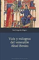 Vida y milagros del venerable Abad Benito