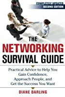 The Networking Survival Guide Second Edition: Practical Advice to Help You Gain Confidence Approach People and Get the Success You Want【洋書】 [並行輸入品]