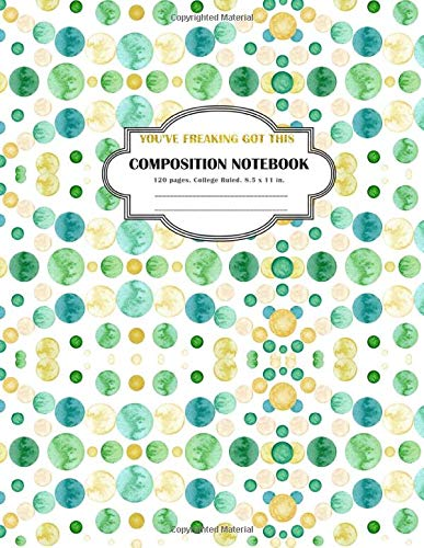 Download Composition Notebook You've Freaking Got This: College Ruled and 120 Lined pages notebook 1721897747
