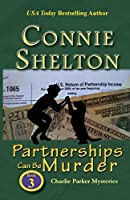Partnerships Can Be Murder: Charlie Parker Mysteries, Book 3 (Charlie Parker New Mexico Mystery)