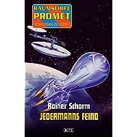 Raumschiff Promet - Von Stern zu Stern 07: Jedermanns Feind (German Edition)