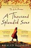 A Thousand Splendid Suns. Khaled Hosseini