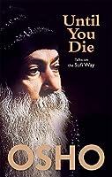 Until You Die