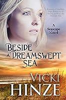 Beside a Dreamswept Sea: A Seascape Novel