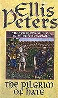 The Pilgrim Of Hate: 10 (Cadfael Chronicles)