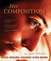 Her Composition [Blu-ray]
