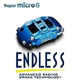 ENDLESS エンドレス キャリパー システムインチアップキット Super micro6 (マーチ K12 AK12 BK12)