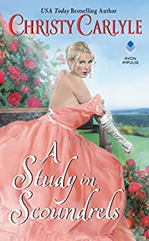 A Study in Scoundrels (Romancing the Rules Book 2) by [Carlyle, Christy]