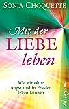 Mit der Liebe leben (German Edition)