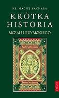 Krotka historia Mszalu Rzymskiego