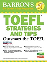 TOEFL Strategies and Tips with MP3 CDs: Outsmart the TOEFL iBT (Barron's Test Prep)