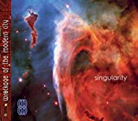 Singularity by Wreckage of the Modern City (2005-10-26)