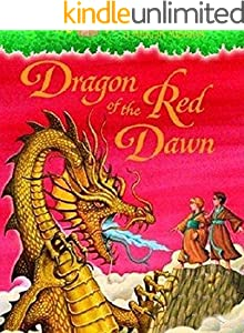 37 Dragon of the Red Dawn: kids books ages 9 12 (Traditional Chinese Edition)