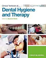 Clinical Textbook of Dental Hygiene and Therapy by Unknown(2012-05-07)
