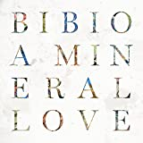 A Mineral Love [帯解説 / ボーナストラック収録 / 国内盤] (BRC507)
