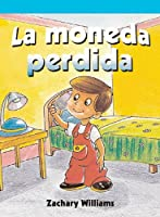 La moneda perdida/ The Lost Nickel (Neighborhood Readers Level B)