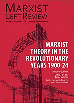 Marxist Left Review 14 by [Alternative, Socialist]