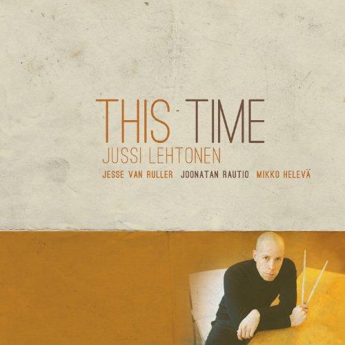 Jussi Lehtonen: This Time