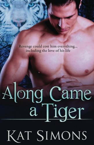 Download Along Came a Tiger (Tiger Shifters) 1944600019