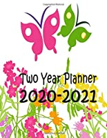 Two Year Planner 2020-2021: Flower Patch Monthly Planner 8.5 x 11