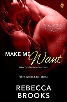 Make Me Want (Men of Gold Mountain) by [Brooks, Rebecca]