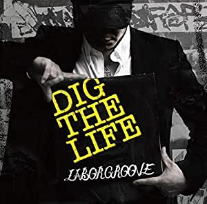 DIG THE LIFE