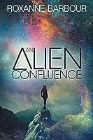 An Alien Confluence