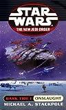 Onslaught: Star Wars (The New Jedi Order: Dark Tide, Book I) (Star Wars: The New Jedi Order - Legends)