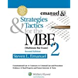 Strategies & Tactics for the MBE 2, Second Edition