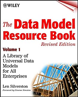 The Data Model Resource Book: A Library of Universal Data Models for All Enterprises by [Silverston, Len]