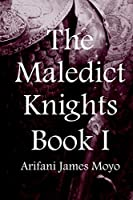 The Maledict Knights: Book I (The Wondrous Knights)