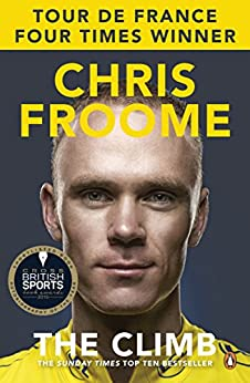 The Climb: The Autobiography by [Froome, Chris]