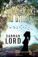A Summer Like No Other (Commando Chronicles)