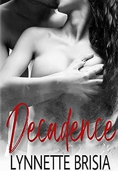 Decadence by [Brisia, Lynnette]