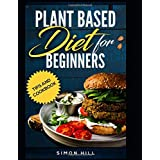 plant diet diet for beginners: tips and cookbook