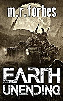 Earth Unending (Forgotten Earth Book 3) by [Forbes, M.R.]
