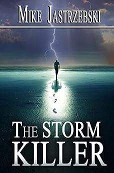 The Storm Killer by [Jastrzebski, Mike]