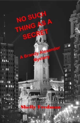 Download No Such Thing as a Secret: A Brandy Alexander Mystery (No Such Thing As...A Brandy Alexander Mystery Book 1) (English Edition) B005Y16IWO