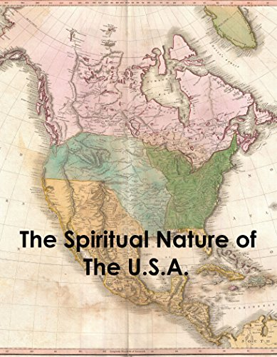 Download The Spiritual Nature of The U.S.A. (English Edition) B00VL60V7O