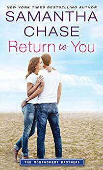 Return to You (Montgomery Brothers Book 5) by [Chase, Samantha]