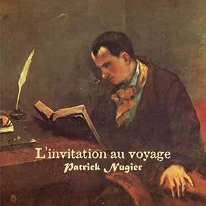 旅への誘い<L'invitation au voyage>