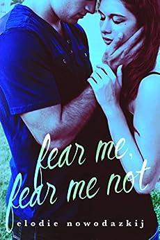 Fear Me, Fear Me Not (Gavert City Book 1) by [Nowodazkij, Elodie]