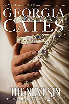 The Next Sin: The Sin Trilogy Book II by [Cates, Georgia]