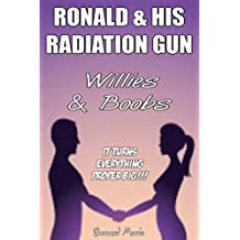 Ronald & His Radiation Gun: Willies & Boobs