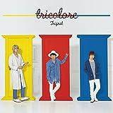 tricolore (特典なし)/Trignal